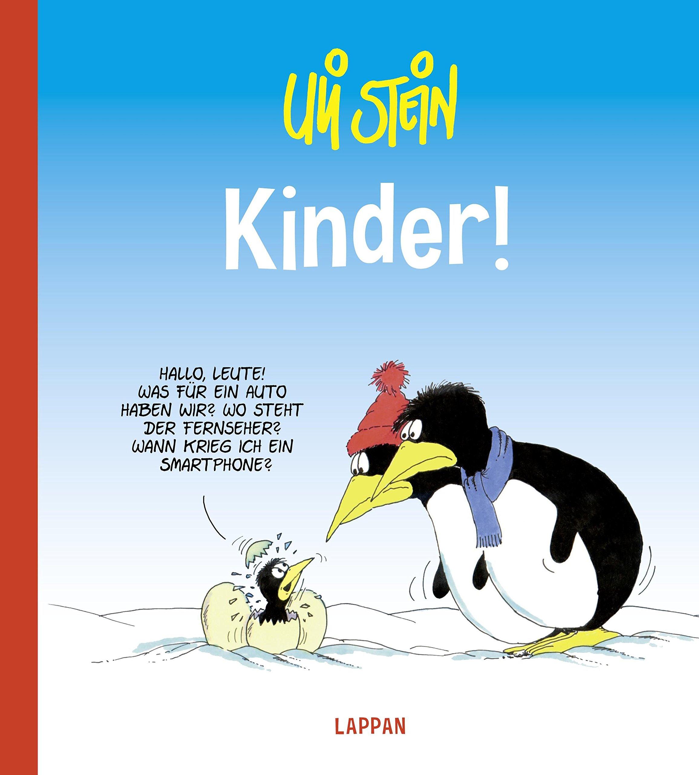 Kinder! Gebundenes Buch – 3. März 2017 Uli Stein Lappan 3830363001 FICTION / Humorous