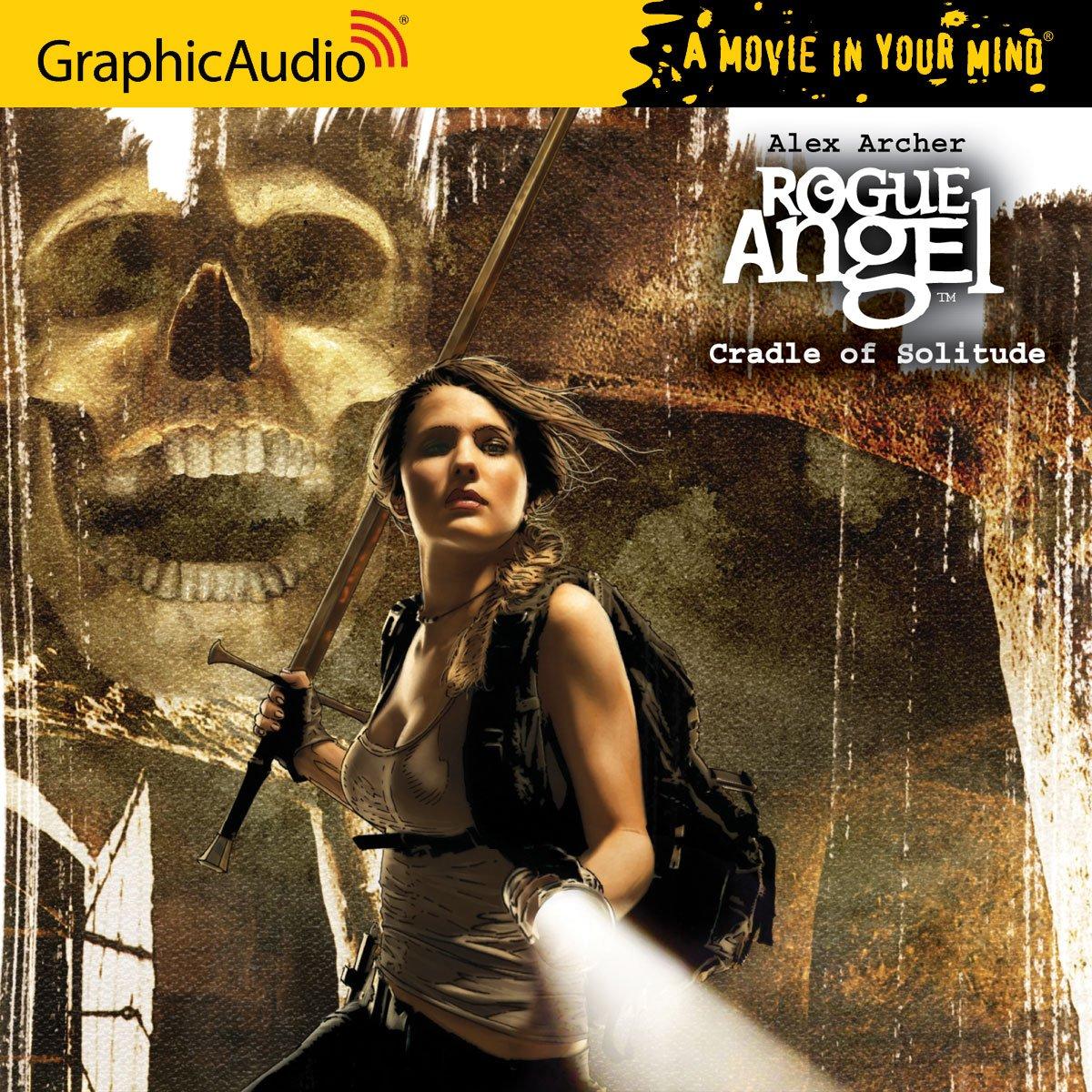 Rogue Angel 33 - Cradle of Solitude: Alex Archer: 9781599508719:  Amazon.com: Books