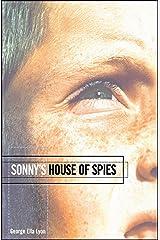 Sonny's House of Spies (Richard Jackson Books (Atheneum Paperback)) Kindle Edition