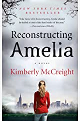 Reconstructing Amelia: A Novel Kindle Edition