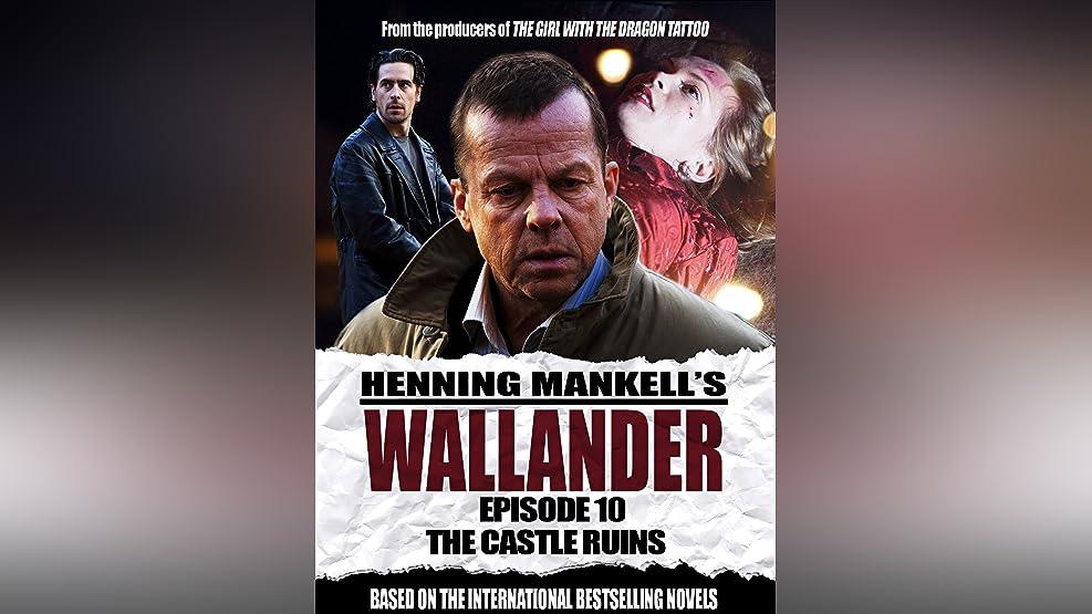 Wallander: Episode 10 - The Castle Ruins (English Subtitled)