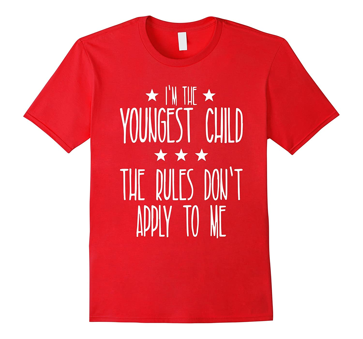 Youngest Child Rules Don't Apply Tshirt - Funny Sibling Tee-BN
