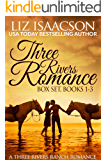 Three Rivers Ranch Romance Box Set, Books 1 - 3: Second Chance Ranch, Third Time's the Charm, and Fourth and Long (Liz…