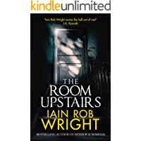 The Room Upstairs: A Chilling Horror Novel book cover