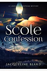 The Scole Confession: A Lawrence Harpham Murder Mystery Book 3 Kindle Edition