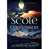 The Scole Confession: A Lawrence Harpham Murder Mystery Book 3