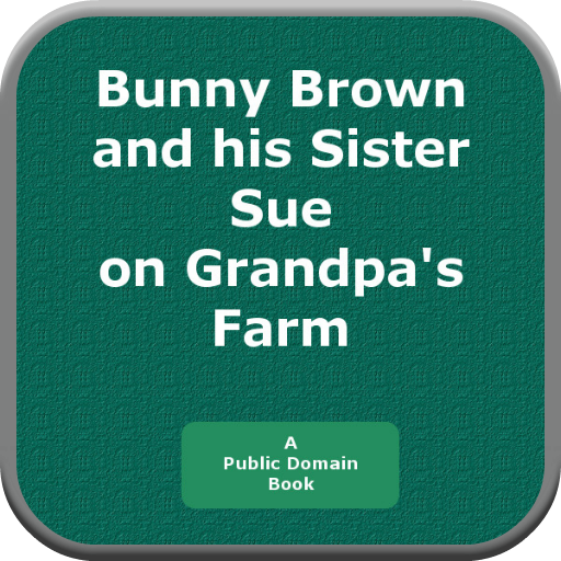 Bunny Brown and his Sister Sue on Granpas Farm PDF