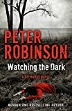 Watching the Dark: The 20th DCI Banks Mystery