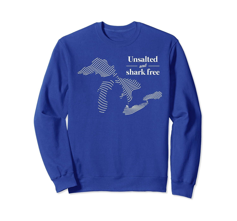 Unsalted and Shark Free Michigan Great Lakes Sweatshirt-TH