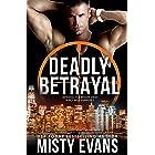 Deadly Betrayal, SCVC Taskforce Romantic Suspense Series, Book 12 (A SCVC Taskforce Romantic Suspense)