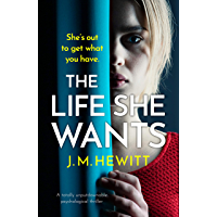 The Life She Wants: A totally unputdownable psychological thriller