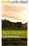 Bloodlines: Cove Point Manor