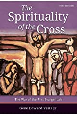 The Spirituality of the Cross - Third Edition Kindle Edition