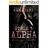 Stage 3: Alpha: (Volume 2) A Post-Apocalyptic Zombie Thriller