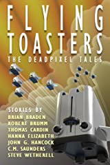 Flying Toasters - The DeadPixel Tales Kindle Edition
