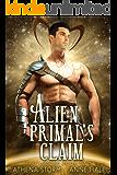 Alien Primal's Claim: A SciFi Romance (Precursors Book 2)