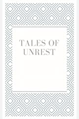 Tales of Unrest Kindle Edition