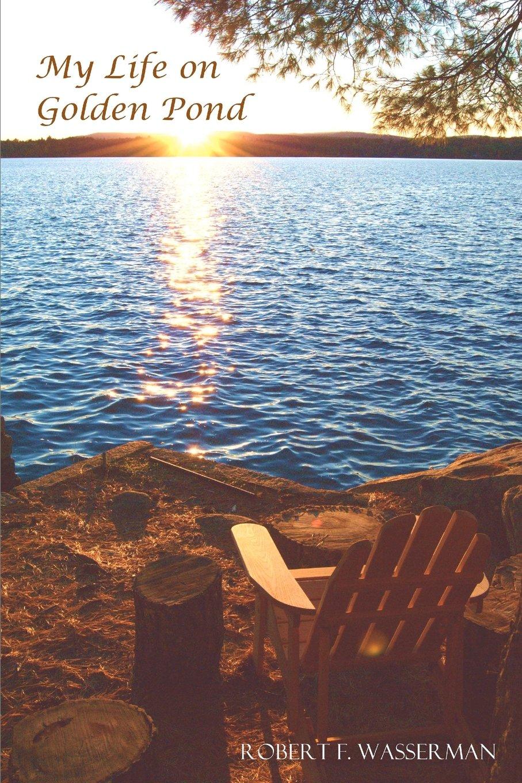Read Online My Life on Golden Pond PDF