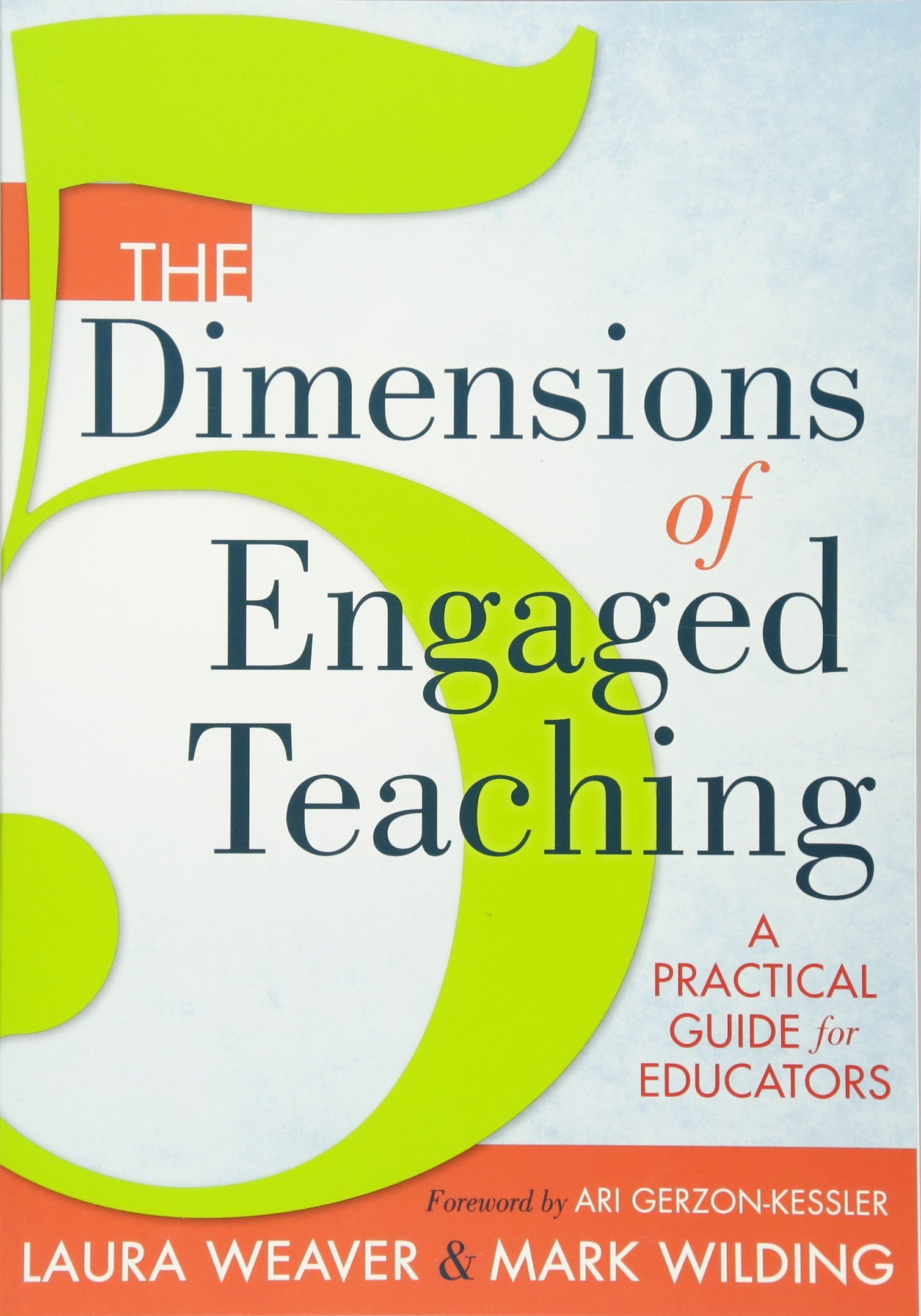 The 5 Dimensions of Engaged Teaching: A Practical Guide for Educators pdf