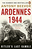 Ardennes 1944: Hitler's Last Gamble (English Edition)