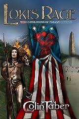 The United States Of Vinland: Loki's Rage (The Markland Settlement Saga Book 3) Kindle Edition