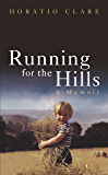 Running for the Hills: A Family Story