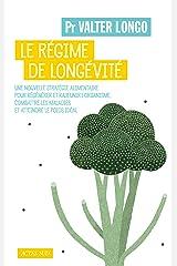 Le régime de longévité (Essais sciences humaines et politiques) (French Edition) Paperback