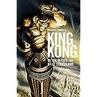 Merian C. Cooper's King Kong: A Novel