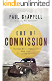 Out of Commission: Getting Every Christian Back to the Great Commission