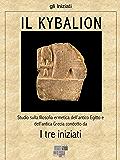 Il Kybalion (gli Iniziati)