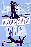 Inconvenient Wife: A Romantic Comedy (Charleston)