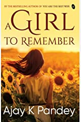 A Girl to Remember Kindle Edition