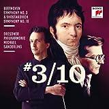 Beethoven: Symphony No. 3 & Shostakovich: Symphony No. 10