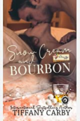 Snow Cream & Bourbon: The Ice Cream Shop Series (Company of Griffins) Kindle Edition