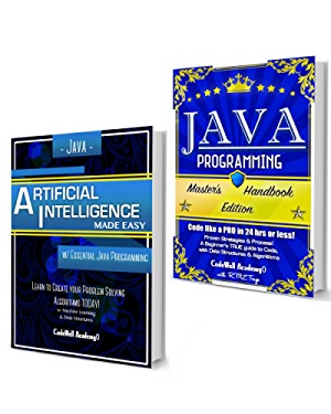 Java Programming Box Set: Programming; Master's Handbook & Artificial Intelligence Made Easy; Code; Data Science; Automation;  problem solving; Data Structures & Algorithms (CodeWell Box Sets)