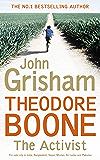 Theodore Boone: The Activist: Theodore Boone 4 (English Edition)
