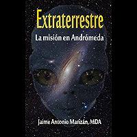 Extraterrestre: La misión en Andrómeda