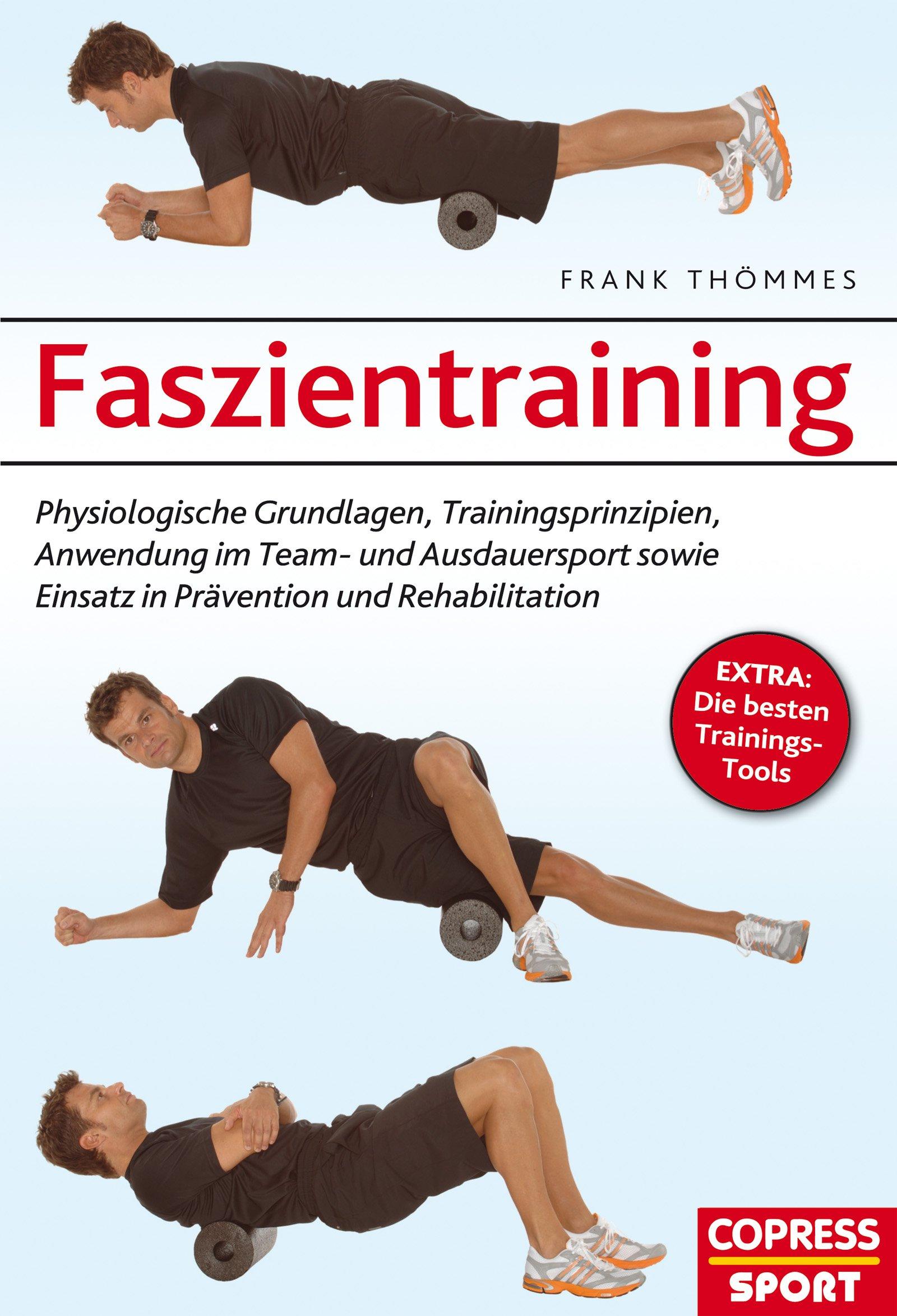 Atemberaubend Faszientraining: Physiologische Grundlagen, Trainingsprinzipien #EY_72