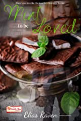 Mint To Be Loved: (The Candy Shop Series Book 25) Kindle Edition