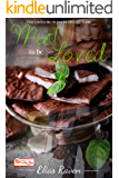 Mint To Be Loved: (The Candy Shop Series Book 25)