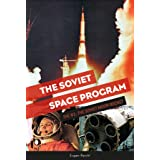 The Soviet Space Program: The N1, the Soviet Moon Rocket (The Soviets in Space Series)