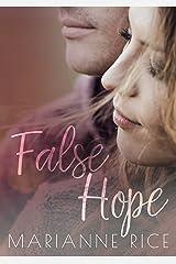 False Hope (McKay-Tucker Men Book 2) Kindle Edition