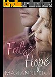 False Hope (McKay-Tucker Men Book 2)