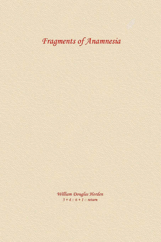 Fragments of Anamnesia: Meditations on the Unchanging pdf epub