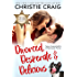 Divorced, Desperate and Delicious (Texas Charm Book 1)