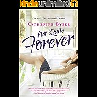 Not Quite Forever