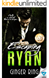Escaping Ryan (Genoa Mafia Series Book 2)