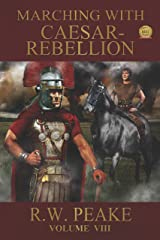 Marching With Caesar: Rebellion Kindle Edition