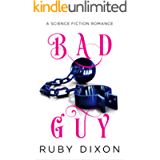 Bad Guy: A Science Fiction Romance