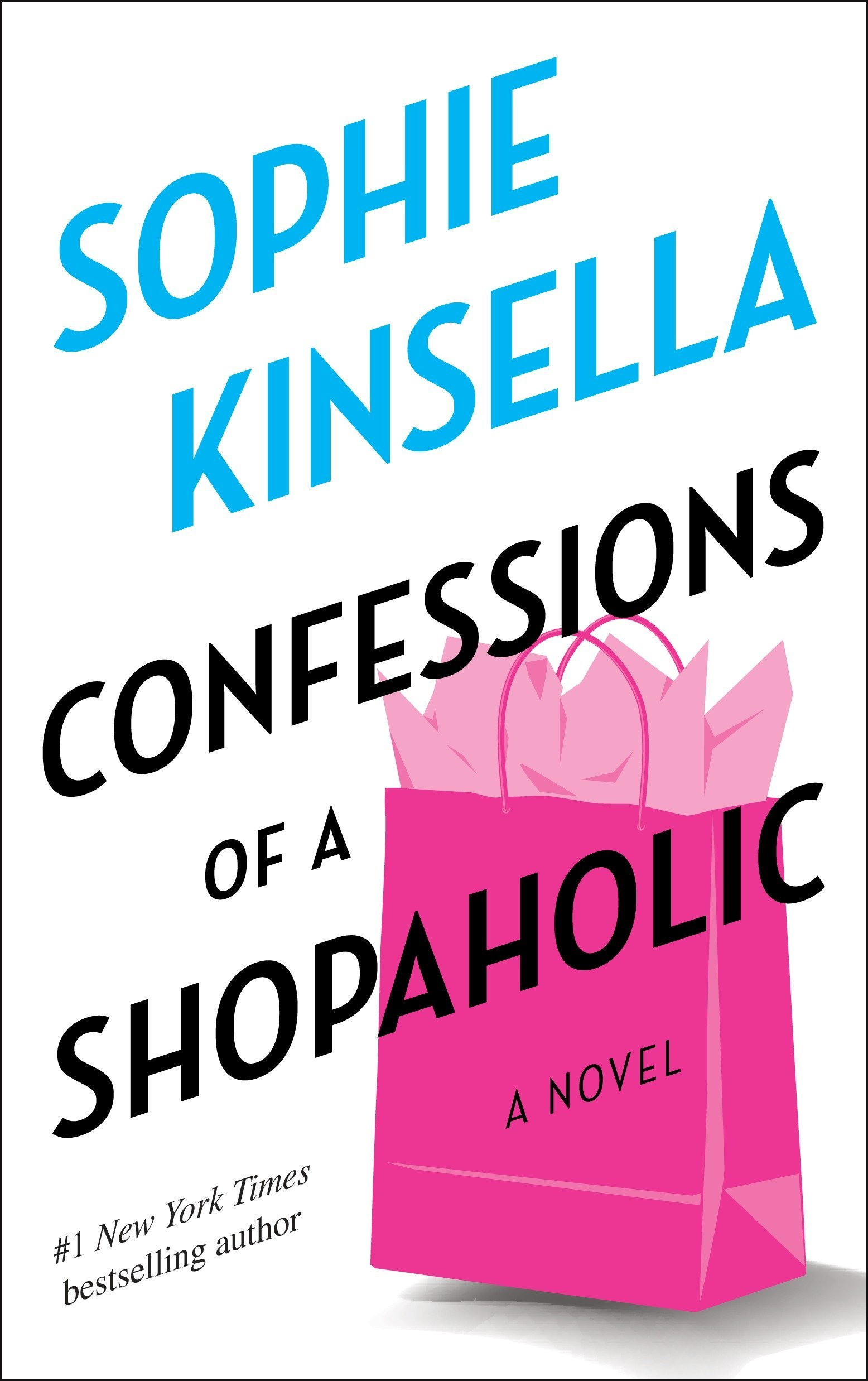 Confessions Of A Shopaholic No 1 Sophie Kinsella